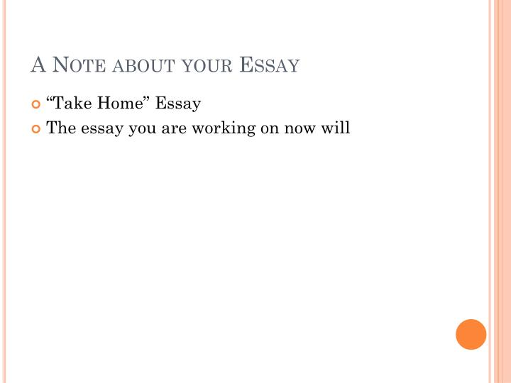 A Note about your Essay