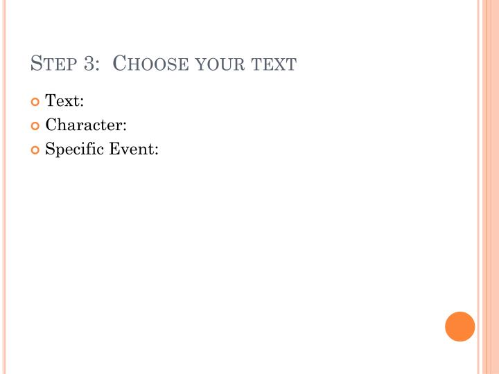 Step 3:  Choose your text