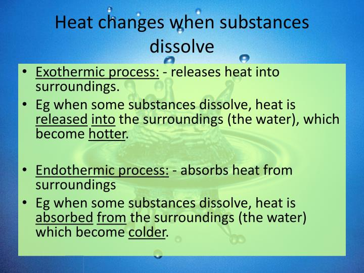 Heat changes when substances dissolve