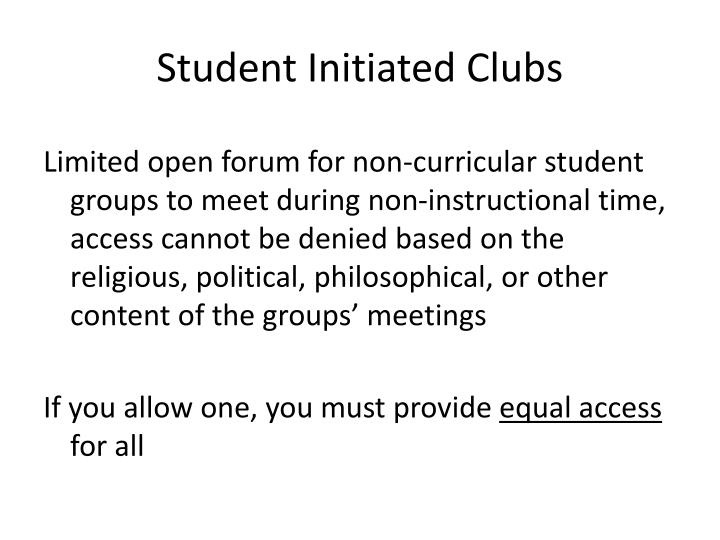 Student Initiated Clubs