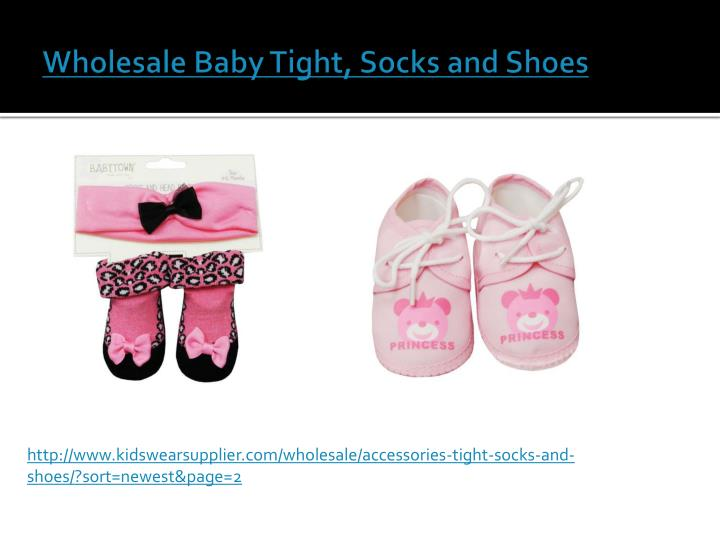 Wholesale Baby Tight, Socks and Shoes