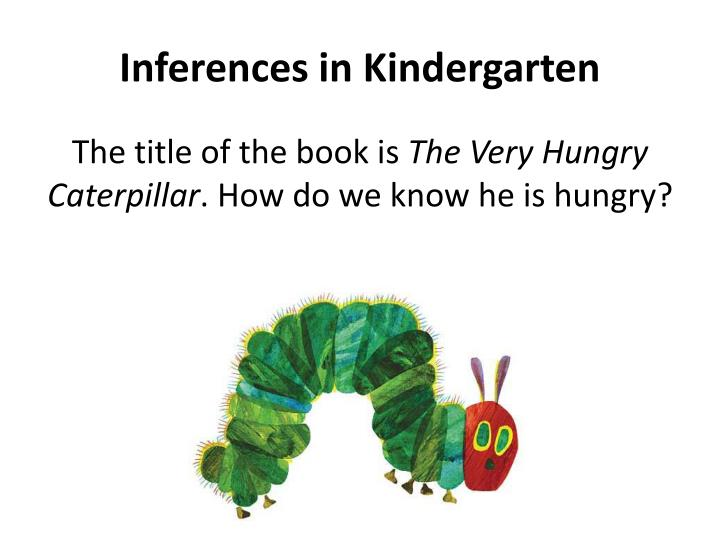 Inferences in Kindergarten