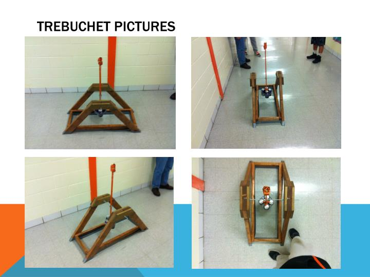 Trebuchet Pictures