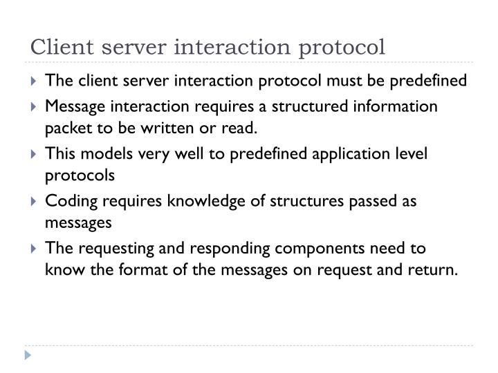 Client server interaction protocol
