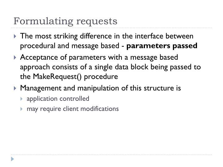 Formulating requests