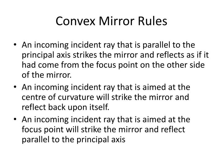 Convex Mirror Rules