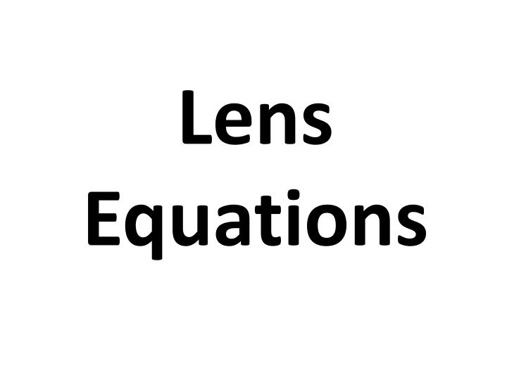 Lens Equations