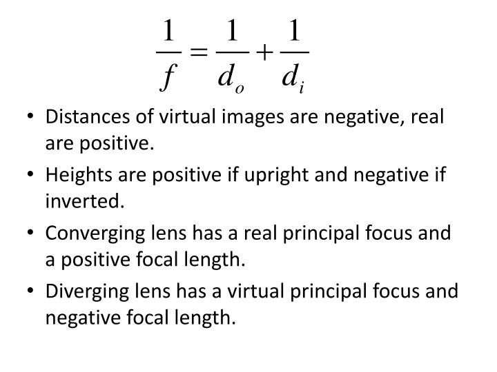 Distances of virtual images are negative, real are positive.