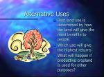 alternative uses