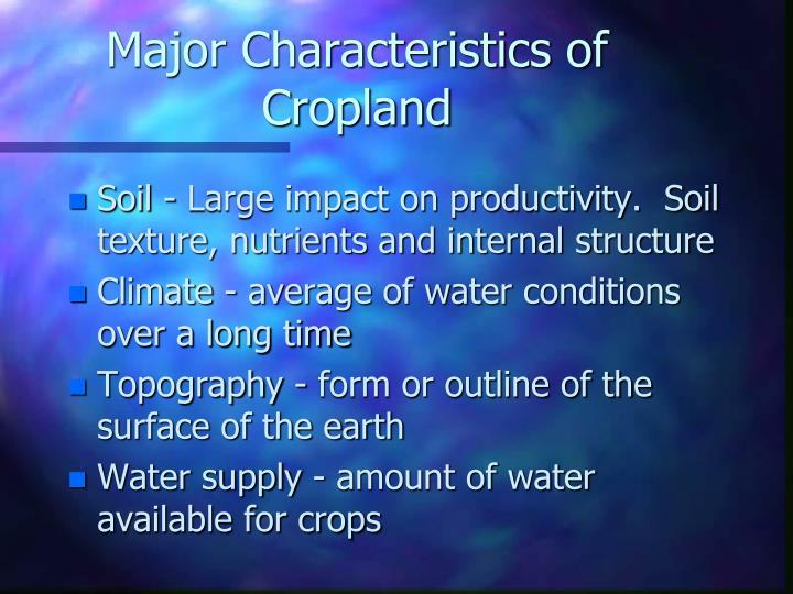 Major Characteristics of