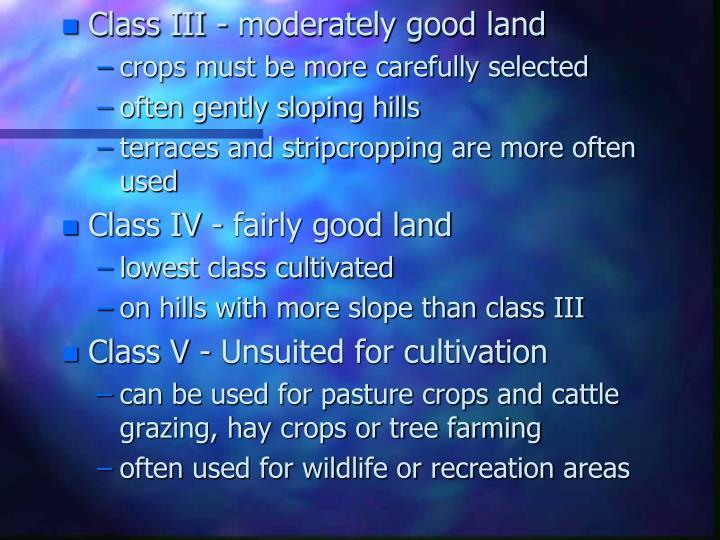 Class III - moderately good land