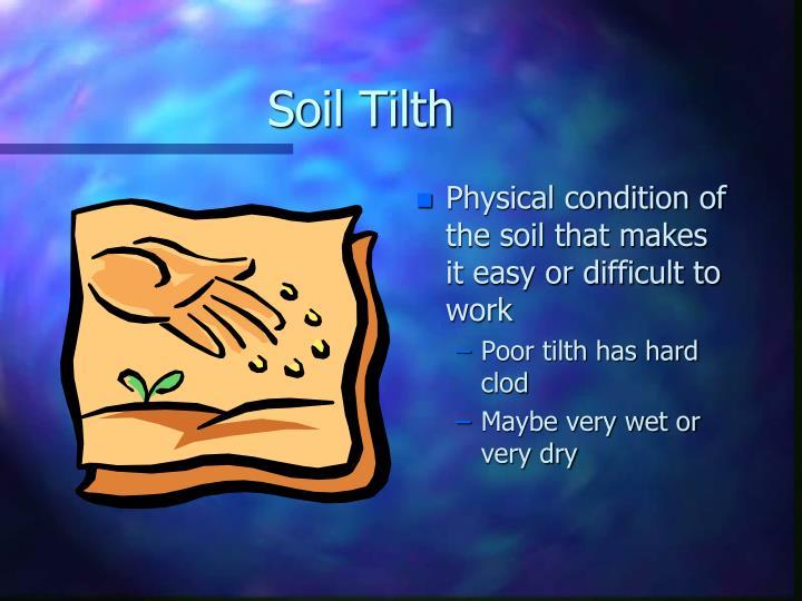 Soil Tilth