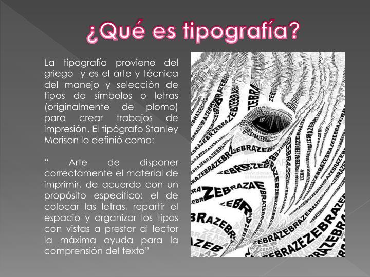 ¿Qué es tipografía?