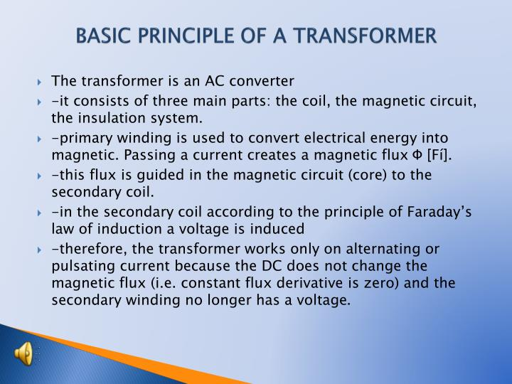 BASIC PRINCIPLE OF A TRANSFORMER