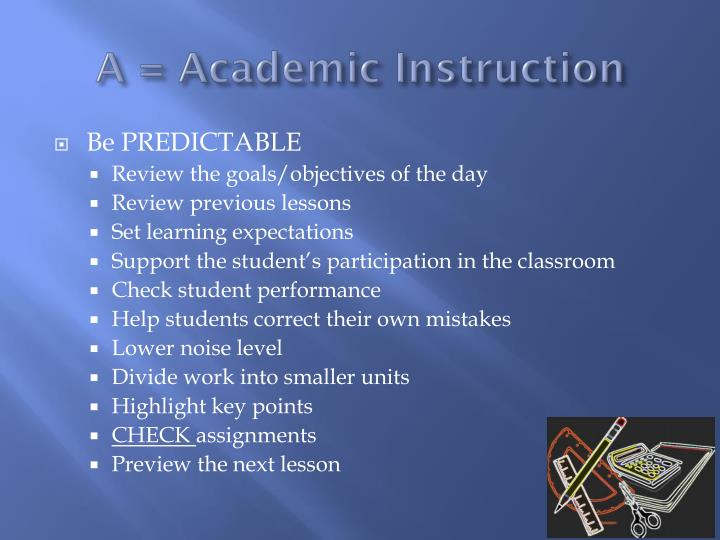 A = Academic Instruction