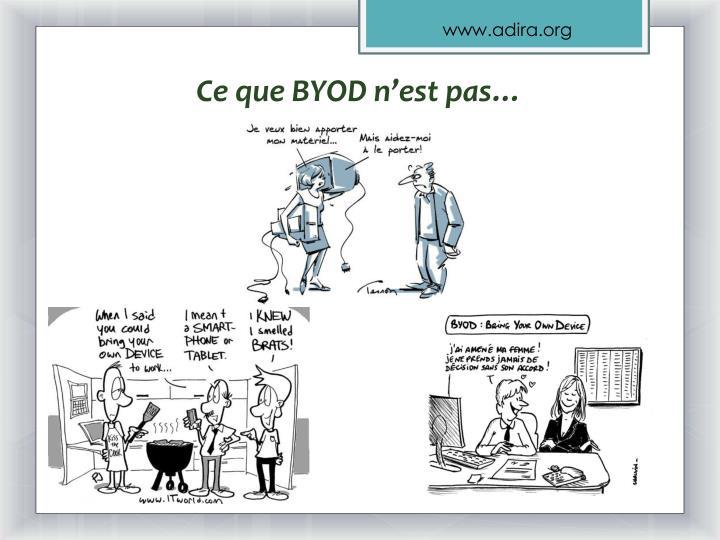 Ce que BYOD n'est pas…