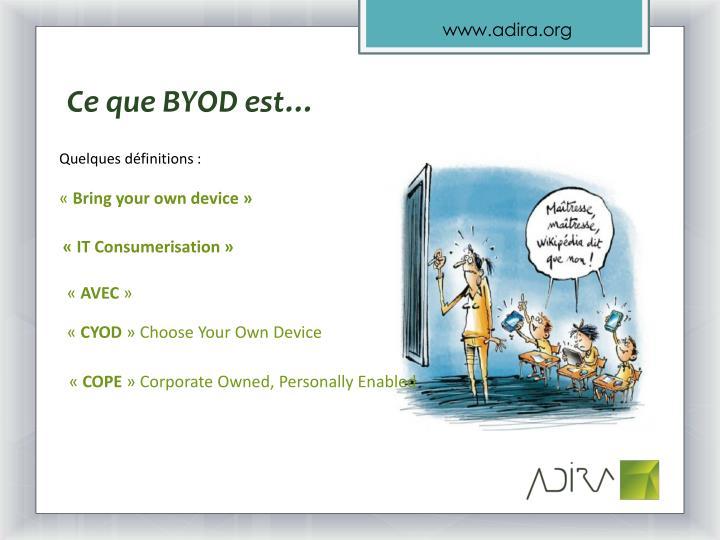 Ce que BYOD est…