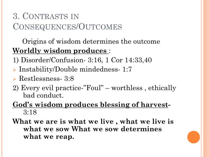3. Contrasts in Consequences/Outcomes