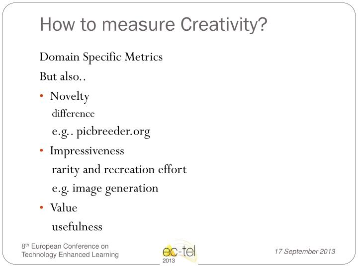 How to measure Creativity?