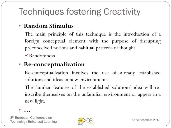 Techniques fostering Creativity