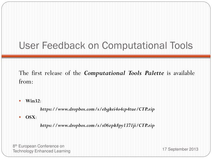 User Feedback on Computational Tools