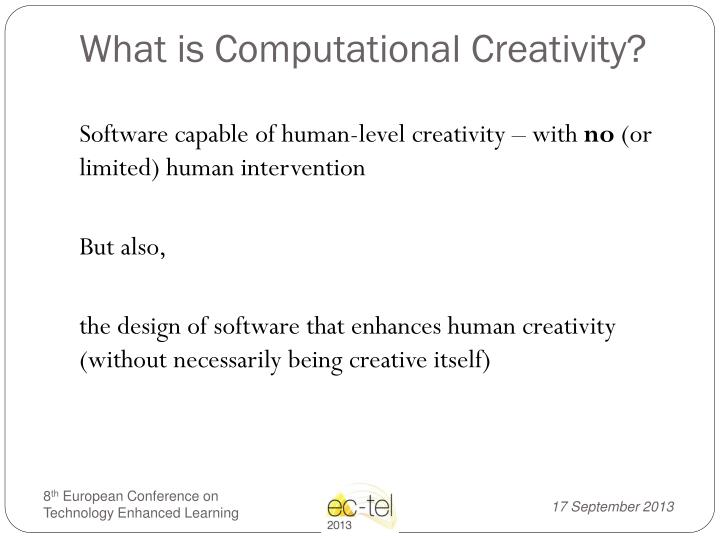 What is Computational Creativity?