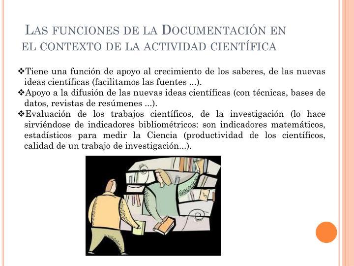 Las funciones de la Documentación en el contexto de la actividad científica