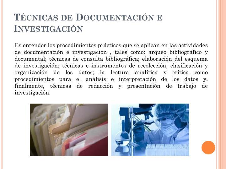 Técnicas de Documentación e Investigación