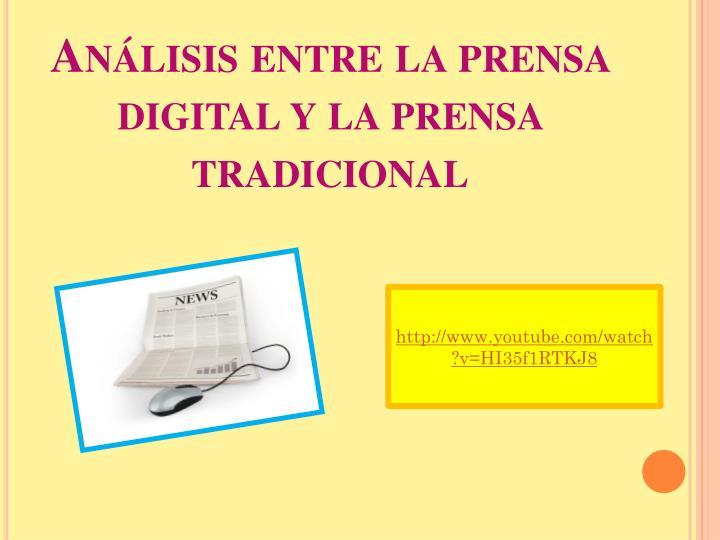 Análisis entre la prensa digital y la prensa tradicional