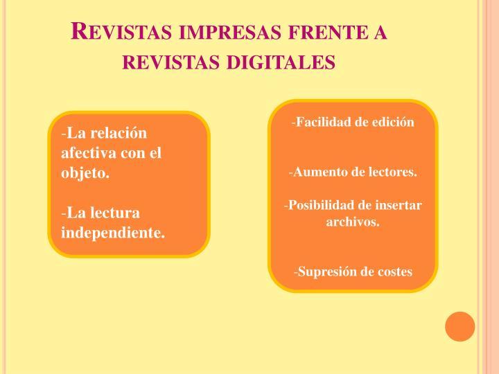 Revistas impresas frente a revistas digitales