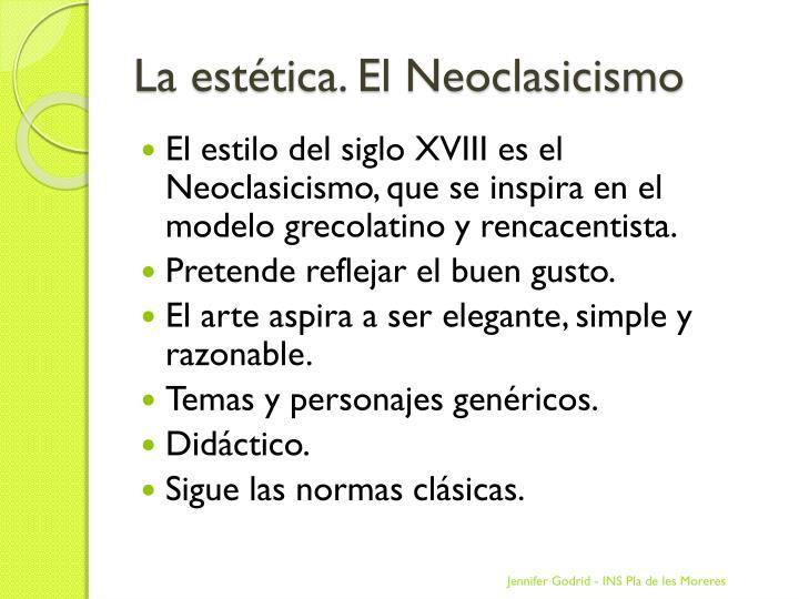 La estética. El Neoclasicismo