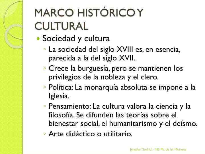 MARCO HISTÓRICO Y CULTURAL