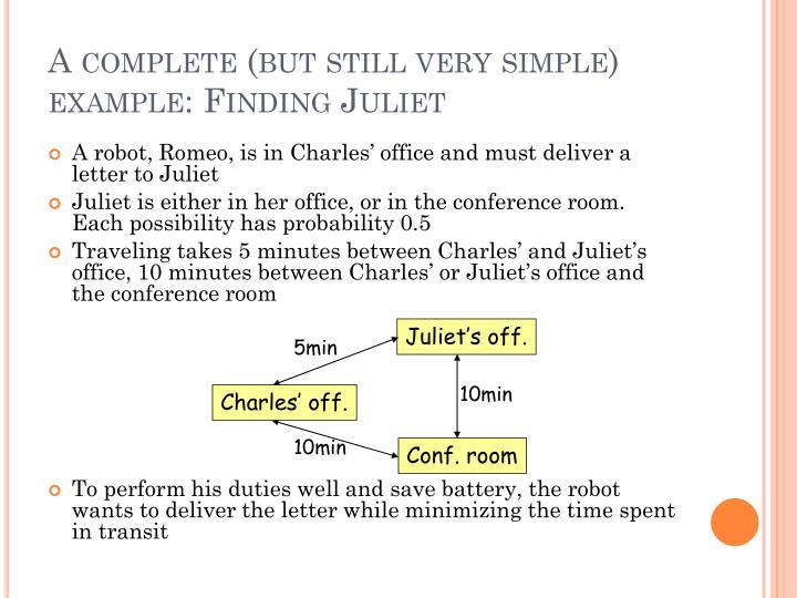 Juliet's off.
