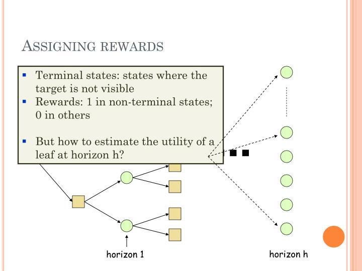 Assigning rewards