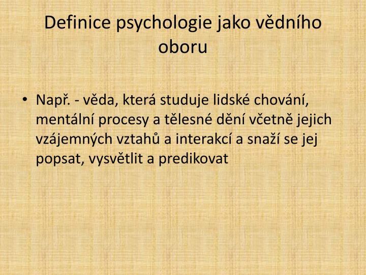 Definice psychologie jako vědního oboru