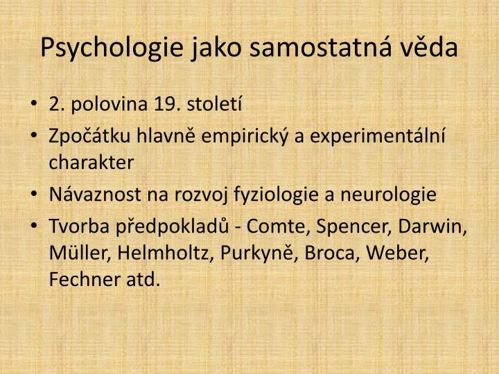 Psychologie jako samostatná věda