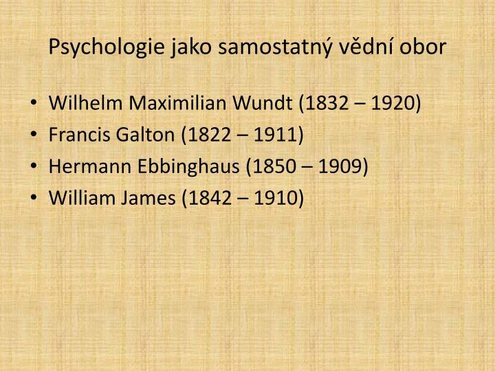 Psychologie jako samostatný vědní obor