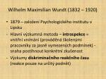 wilhelm maximilian wundt 1832 1920