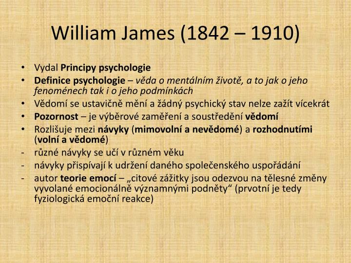 William James (1842 – 1910
