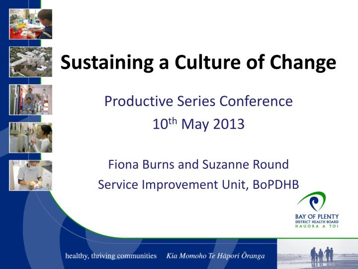 Sustaining a Culture of Change