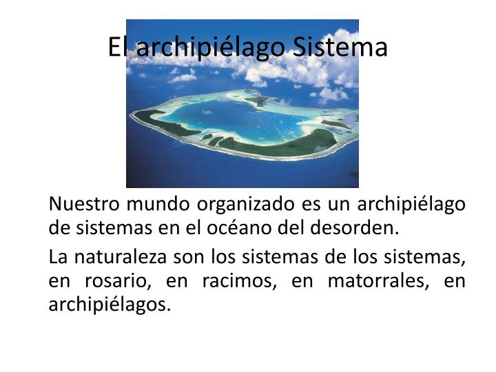 El archipiélago Sistema