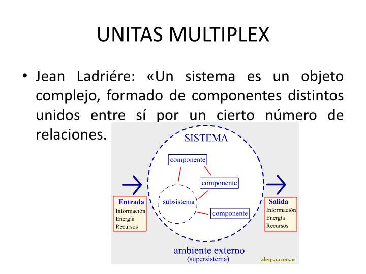 UNITAS MULTIPLEX