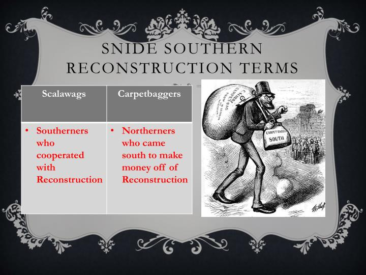 Snide Southern Reconstruction terms