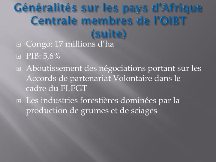 Généralités sur les pays d'Afrique Centrale membres de l'OIBT (suite)