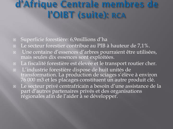 Généralités sur les pays d'Afrique Centrale membres de l'OIBT (suite):