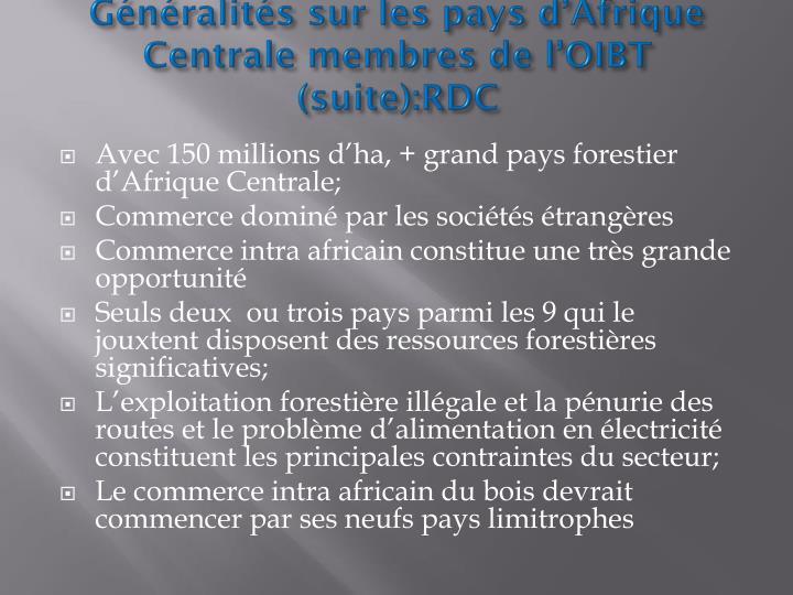 Généralités sur les pays d'Afrique Centrale membres de l'OIBT (suite):RDC