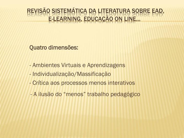 Quatro dimensões: