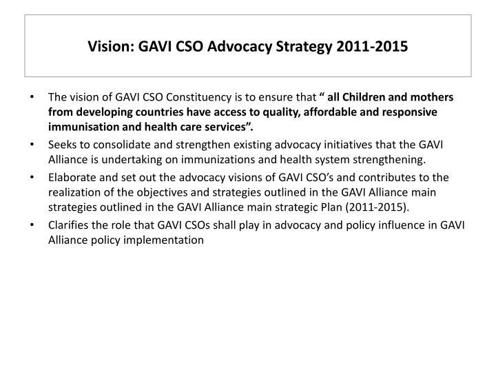 Vision: GAVI CSO Advocacy Strategy 2011-2015
