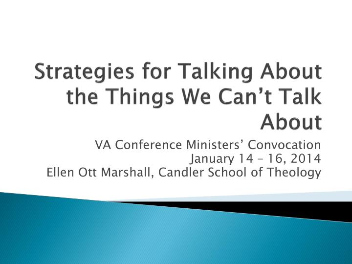 Strategies for talking about the things we can t talk about