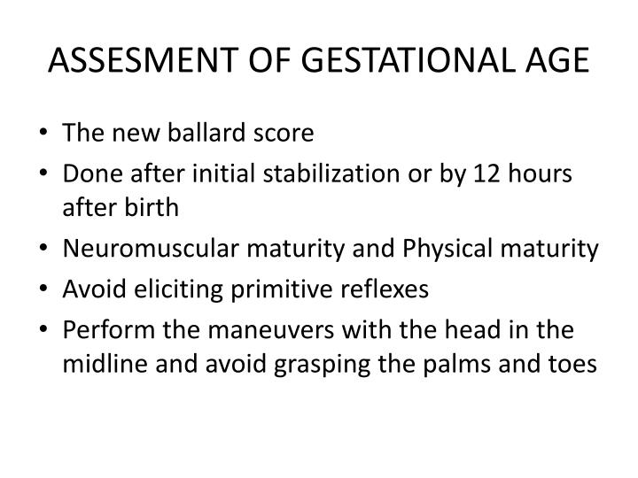 ASSESMENT OF GESTATIONAL AGE